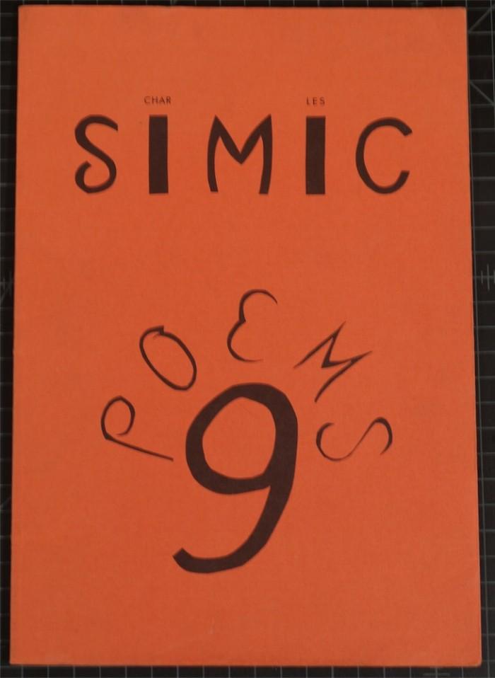 Charles Simic - Nine Poems: A Childhood Story